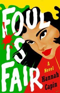 Blog Tour: Excerpt of Foul is Fair – Hannah Capin