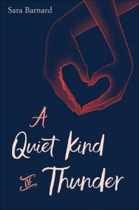 Review: A Quiet Kind of Thunder – Sara Barnard