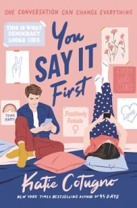 Review: You Say It First – Katie Cotugno