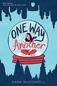 Review: One Way or Another – Kara McDowell