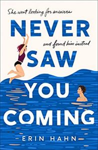 Review: Never Saw You Coming – Erin Hahn