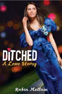 Second Chance Sunday – Ditched: A Love Story by Robin Mellom