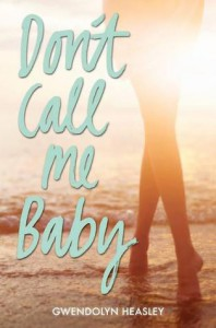 Review: Don't Call Me Baby – Gwendolyn Heasley