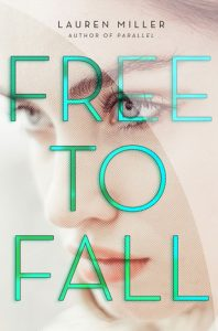 Review: Free to Fall – Lauren Miller