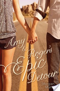Second Chance Sunday – Amy and Roger's Epic Detour by Morgan Matson
