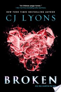 Review/Interview: Broken – C.J. Lyons