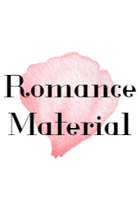 Romance Material