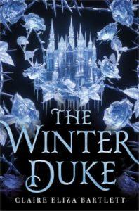 The ABCs: The Winter Duke – Claire Eliza Bartlett