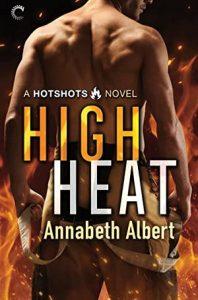 Blog Tour: Excerpt of High Heat by Annabeth Albert