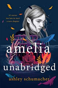Blog Tour: Excerpt of Amelia Unabridged by Ashley Schumacher